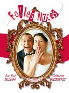 FOLLES NOCES- Visuel I